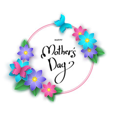 Happy mother's day banner  with paper flowers, lettering.