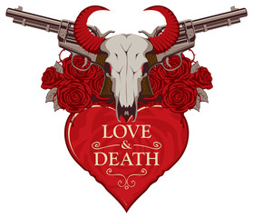 Vector banner on theme of love and death. Template for clothes, textiles, t-shirt design. Illustration with skull of bull, red heart, roses, old revolvers and barbed wire isolated on white background