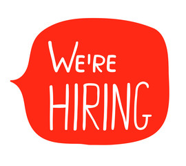 Hand written white text on red background - we're hiring in speech bubble