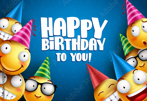 Birthday Smileys Vector Greetings Background Design Yellow Emoticons Or With Funny And Happy Facial