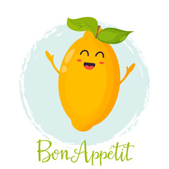 Bright poster with cute funny lemon. Bon appetit