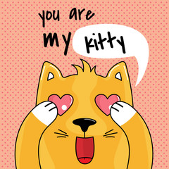 Cartoon cute cat and inscription you are my kytty.