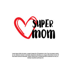 Super Mom Hand Drawing Calligraphy On White Background With Copy Space Happy Mother Day Greeting Card Design Vector Illustration