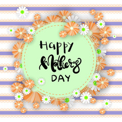 Happy Mothers Day Greeting Card Background With Beautiful Hand Drawn Lettering Vector Illustration