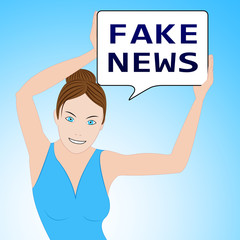 Fake News Woman Means Alternate Facts 3d Illustration