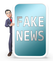 Fake News Smartphone And Businessman 3d Illustration
