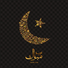 Eid Mubarak illustration with golden, glitter crescent, star Eid Mubarak arabic text . Arabic, islamic, muslim eastern vector background.