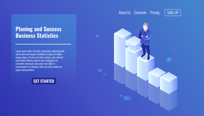 Planing and success concept, business statistics, business man stay on growth graphics, business concept, man in a business suit isometric vector