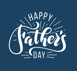 Happy Fathers Day. Hand drawn lettering for greeting card. Greeting dad