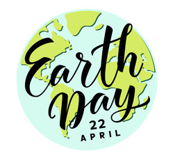 Earth Day. 22 april. Vector hand lettering text with abstract Earth globe isolated on white background