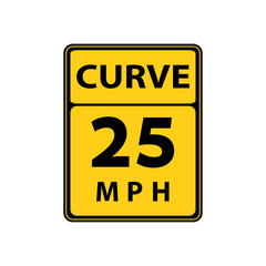 USA traffic road signs. slow down,maximum advised speed is 25 mph in ideal conditions. vector illustration