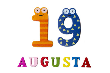 August 19th. Image of August 19, closeup of numbers and letters on white background.