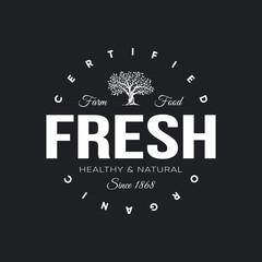 Organic natural and healthy farm fresh food retro emblem.