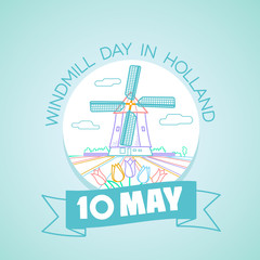 10 may Windmill Day in Holland