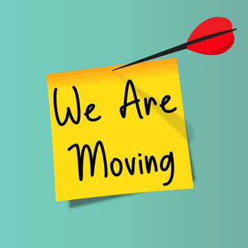 we are moving in Yellow Sticky Note