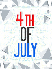 nice and beautiful abstarct or poster for 4th of July or USA Independence Day with nice and creative design illustration in a background.