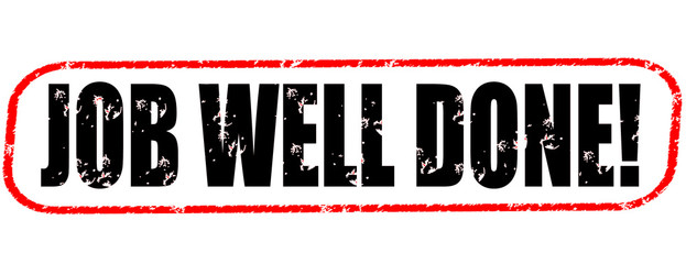 Job well done on the white background, black and red illustration