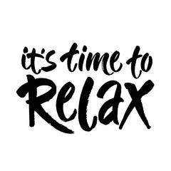 Hand drawn typography lettering phrase Relax isolated on the white background. Fun calligraphy for greeting card