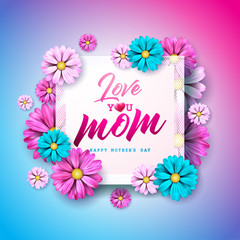 Happy Mothers Day Greeting card with flower and Love You Mom typographic elements on pink background. Vector Celebration Illustration for banner, flyer, invitation, brochure, poster.