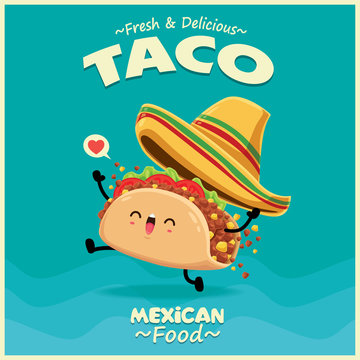 Vintage Mexican food poster design with vector taco character.