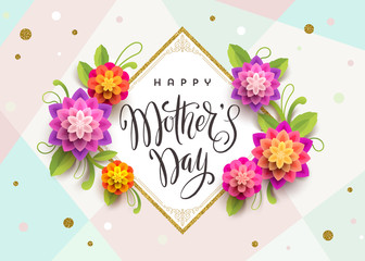 Happy mother's day - Greeting card with brush calligraphy greeting and flowers. Vector illustration.