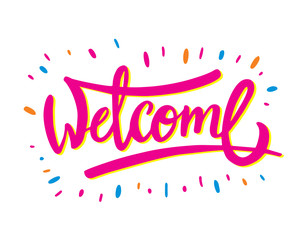 Welcome hand drawn lettering, vector illustration.