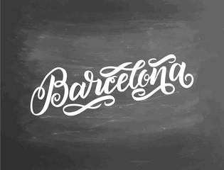 Handwritten city name. Hand lettered brush calligraphy. Barcelona. Handmade brush handlettering. Vector illustration. Chalkboard lettering poster