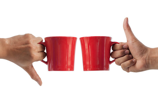 Like and dislike, hand holding red cup on isolated white background