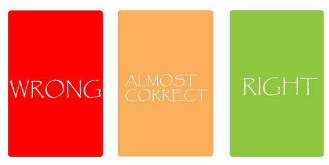 Color cards - WRONG, ALMOST CORRECT, RIGHT