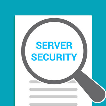 Protection Concept: Magnifying Optical Glass With Words Server Security