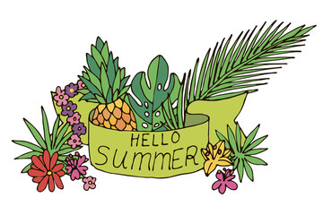 Colorful tropic hello summer card with ribbon, tropical flowers, palm leaves, Swiss cheese plant, pineapple isolated on white background. Vector illustration.