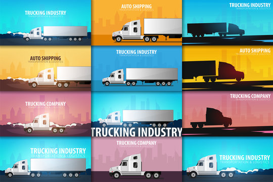 Set of Trucking Industry banners, Logistic and delivery. Semi truck. Vector Illustration