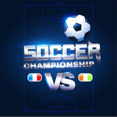 Soccer Championship Poster Layout Design Template with Realistic Ball, Metal Text, Versus Sign and Lights.
