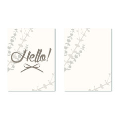 Greeting card and the inscription Hello