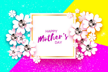 Happy Mothers Day. White Floral Greeting card with Brilliant stones. Womens Day with Paper cut flower. Floral holiday. Beautiful bouquet on colorful background. Square frame for text.