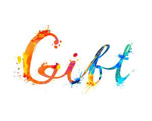 Gift. Hand written word of splash paint