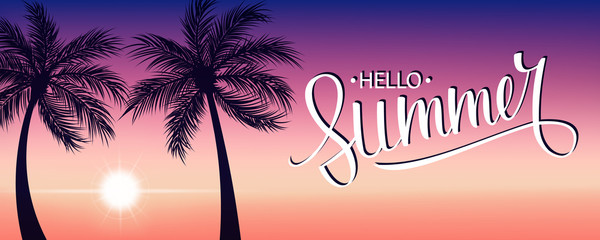 Summertime banner with handwritten inscription Hello Summer, sunset and palm trees. Vector illustration.