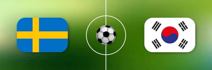 Fußball - Schweden gegen Südkorea