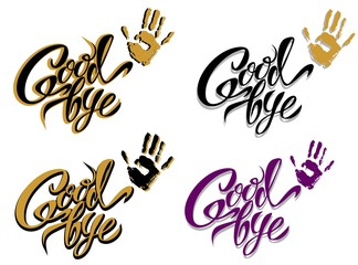 Goodbye. Hand lettering. Design. Vector