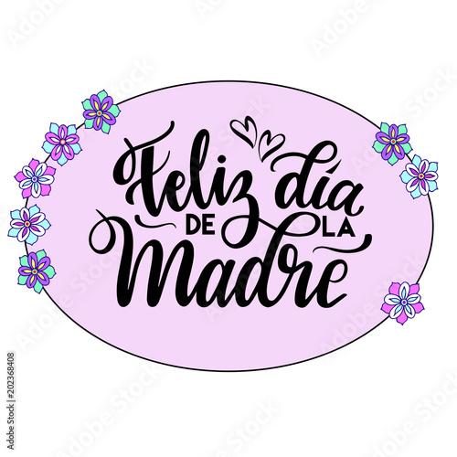 Feliz Dia de la Madre (Happy Mother's Day) vector