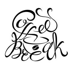 Logo design for a coffee break. Lettering. handmade drawing. Vector.