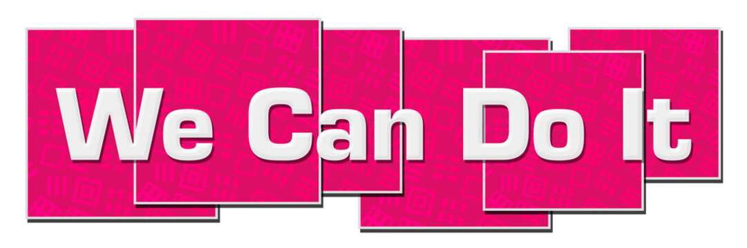 We Can Do It Pink Texture Blocks