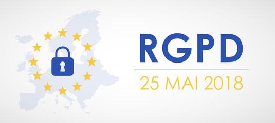 RGPD - Règlement Général de la Protection des Données - 25 mai 2018