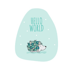 Flower hedgehog with the words hello world vector illustration on a pale green background shape.