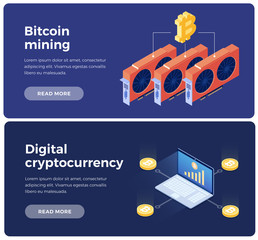 Banners on theme of Cryptocurrency and Blockchain. Creation of bitcoins with using video cards. Digital currency or cryptocurrency mining farm. 3d isometric flat design. Vector illustration.