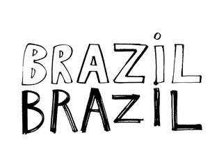 Typography slogan. Hand drawn Brazil vector for t shirt printing.