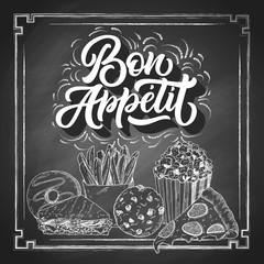 Bon Appetit hand lettering, vintage brush typography, custom writing with fast food sketch on black chalkboard background. Vector illustration.