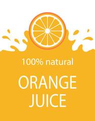 Natural orange juice label template. Organic fresh fruit, vector illustration