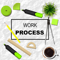 Working process with stationery