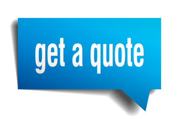 get a quote blue 3d speech bubble
